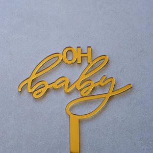 Acrylic Oh Baby Gold Cake Topper
