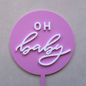 Acrylic Round Oh Baby Cake Topper