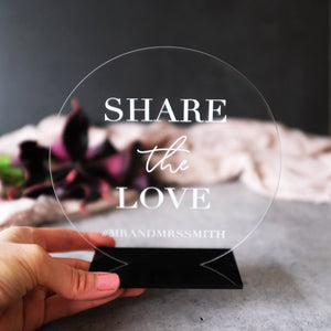 Acrylic Round Share The Love Hashtag Sign, Laser
