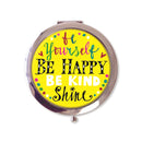 Compact Mirror - Be Yourself, Be Happy