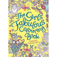The Girls Fabulous Colouring Book