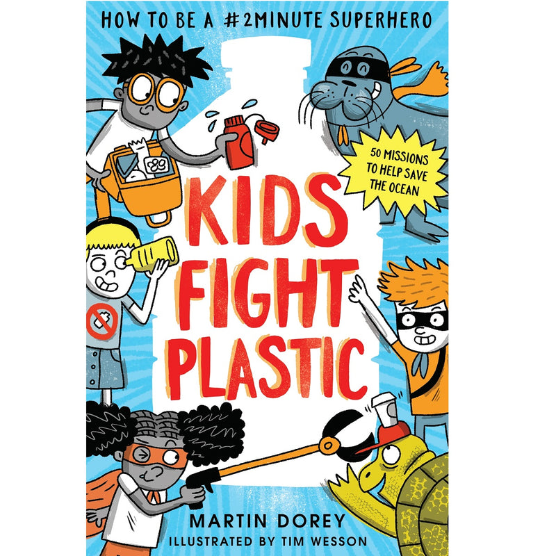 Kids Fight Plastic