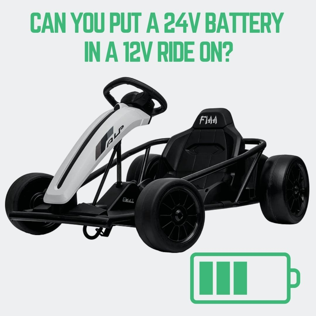 Can You Put a 24v Battery in a 12V Ride on?