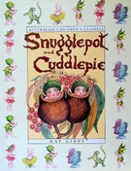 The Complete Adventures of Snugglepot and Cuddlepie book