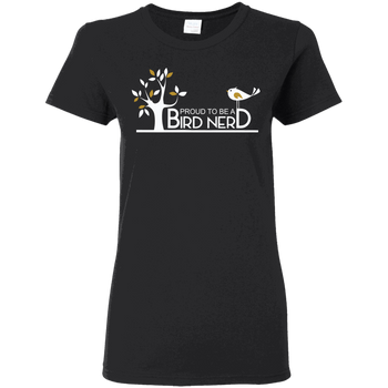 Bird G500L Gildan Ladies' 5.3 oz. T-Shirt birding birdnerd birdwatching