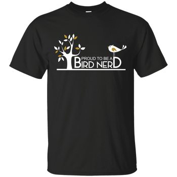 Proud To Be A Bird Nerd  G200 Gildan Ultra Cotton T-Shirt birding birdnerd birdwatching