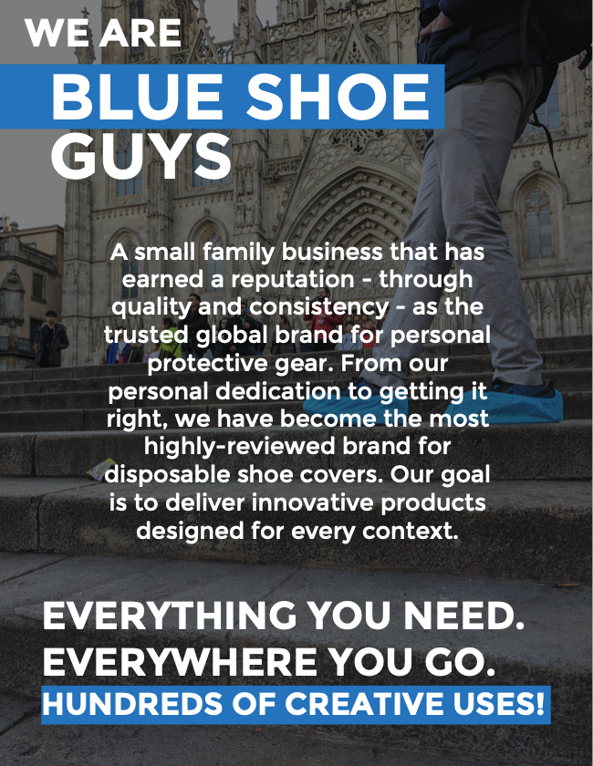 A small family business that has earned a reputation - through quality and consistency - as the trusted global brand for personal protective gear. From our personal dedication to getting it right, we have become the most highly-reviewed brand for disposable shoe covers. Our goal is to deliver innovative products designed for every context.