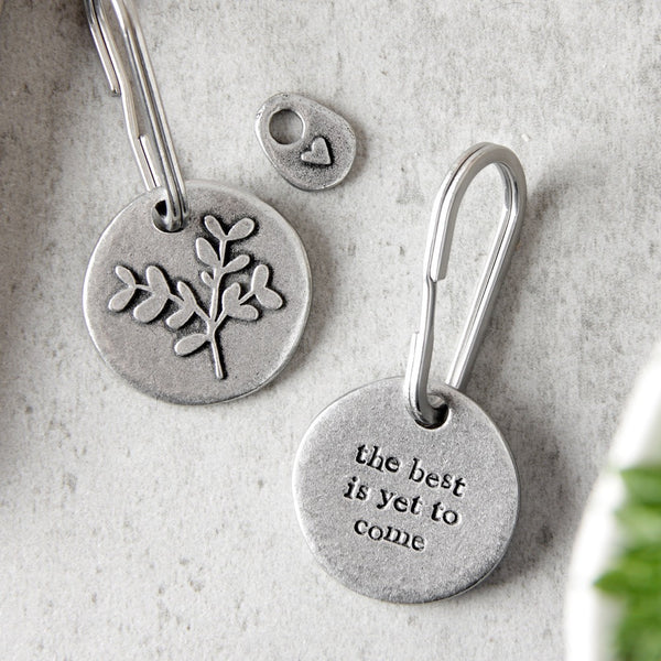 'The Best is Yet to Come' Keyring