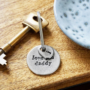 "Personalised ""Love You Daddy"" Pewter Keyring with Stainless Steel Split Ring"