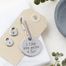 Load image into Gallery viewer, 'I Like You Quite A Lot' Keyring