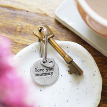 Load image into Gallery viewer, 'Love You Mum/Mummy' Keyring