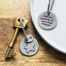 Load image into Gallery viewer, 'You are Capable of Amazing Things' Star Keyring