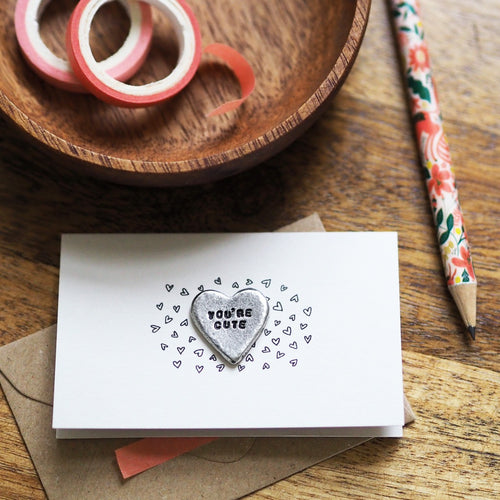 'You're Cute' Tiny Token Card