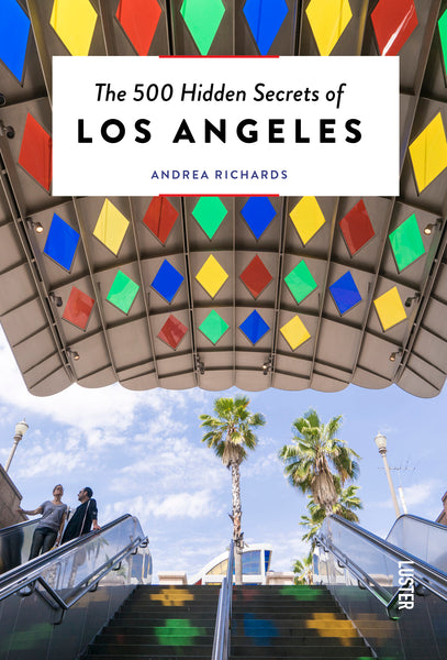 The 500 Hidden Secrets of Los Angeles