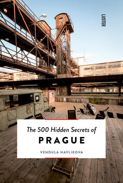 The 500 Hidden Secrets of Prague