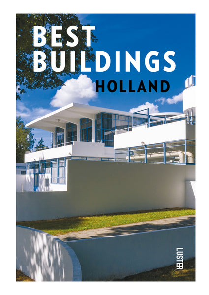Best Buildings Holland