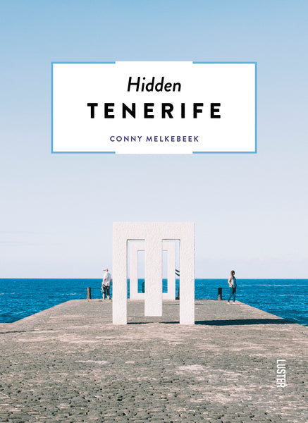 The 500 Hidden Secrets of Tenerife