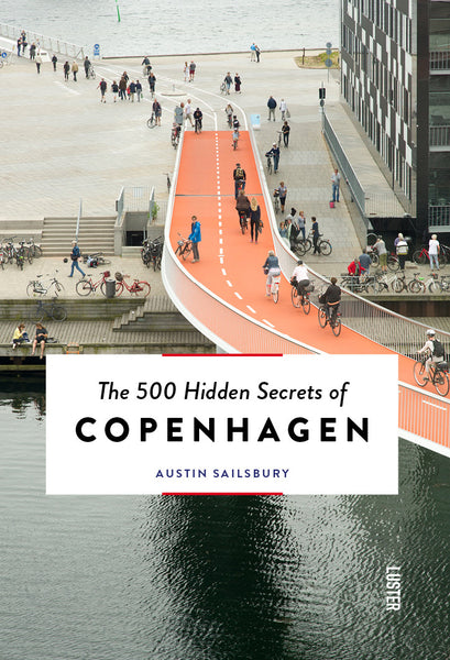 The 500 Hidden Secrets of Copenhagen