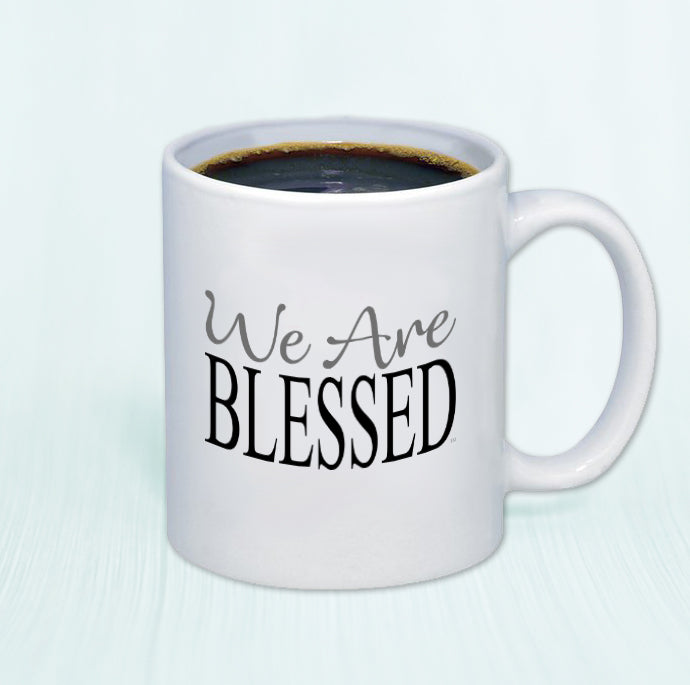 We Are Blessed™ Mug