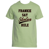 Frankie Say Silver Gang Rule T-Shirt