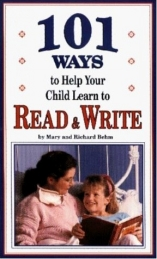 101 Ways to Help Your Child Learn to Read and Write