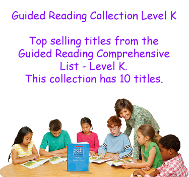 Guided Reading Collection Level K