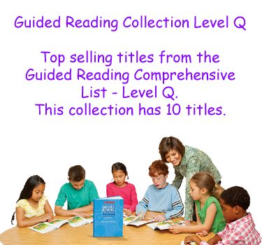 Guided Reading Collection Level Q
