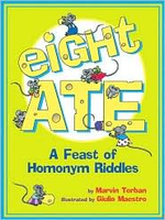 Eight Ate - A Feast of Homonym Riddles