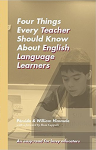 Four Things Every Teacher Should Know about English Language Learners