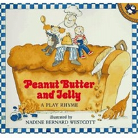 Peanut Butter and Jelly - A Play Rhyme