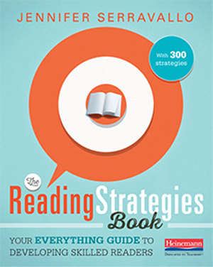 The Reading Strategies Book: Your Everything Guide to Developing Skilled Readers