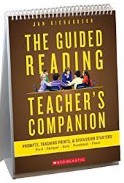 The Guided Reading Teacher's Companion