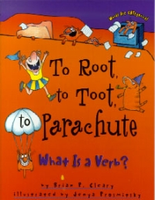 To Root to Toot to Parachute - What Is a Verb