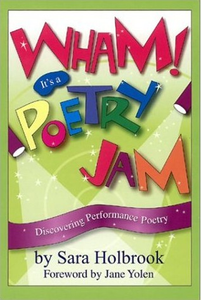 Wham! It's a Poetry Jam - Discovering Performance Poetry