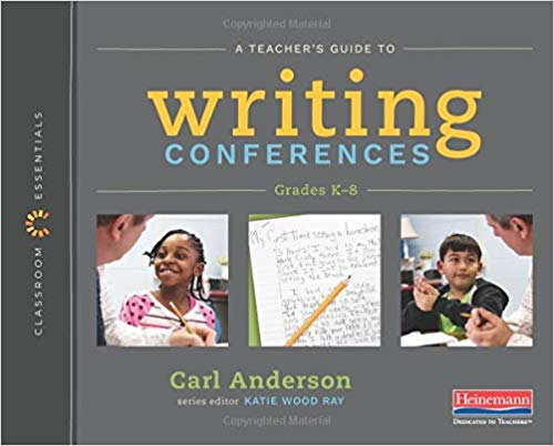 A Teacher's Guide to Writing Conferences (K-8)