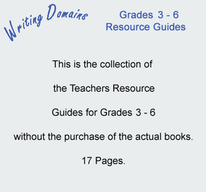 Writing Domains Grades 3 - 6 Resource Guides