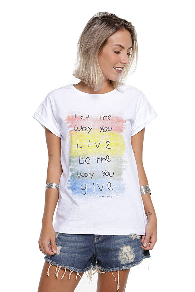 T-Shirt Way you Live Branca