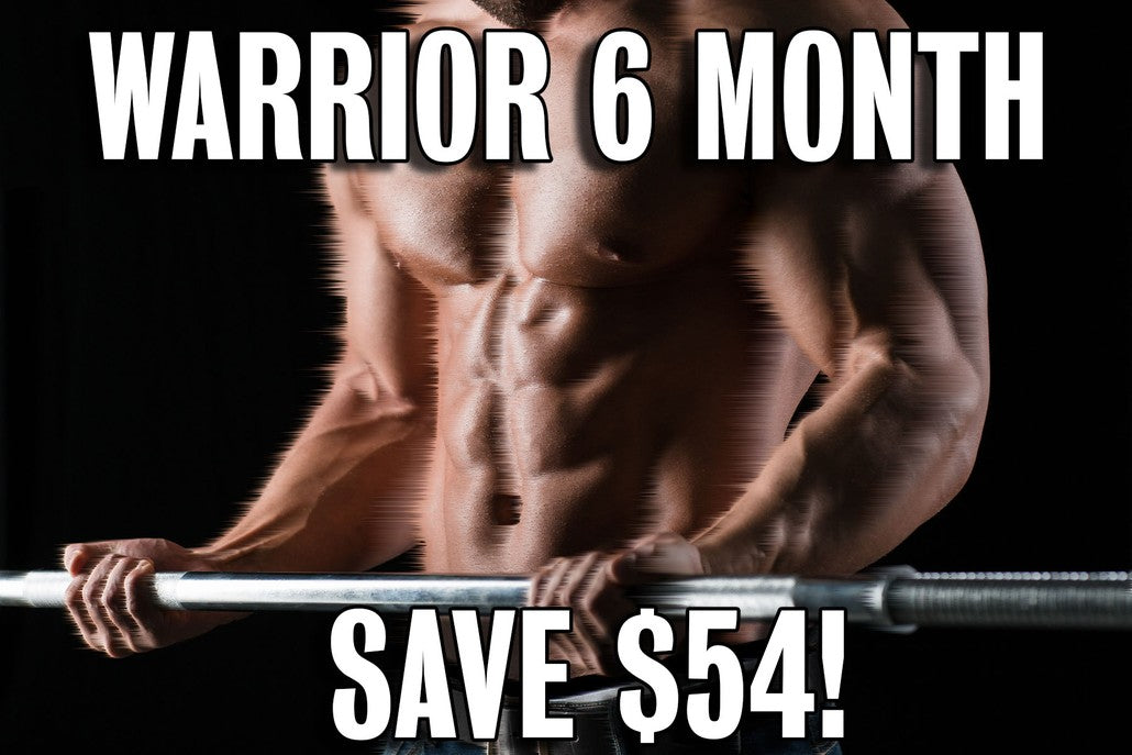 Warrior 6 Month Prepay
