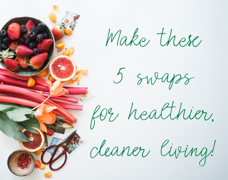 5 Clean, Green Swaps Your Family Can Make With No Fuss