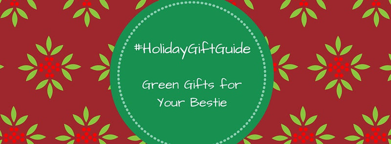 #HolidayGiftGuide: Gifts That Will Make Your Best Friend Glow