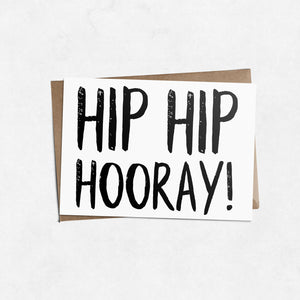 'Hip hip hooray' brush letter A6 greeting card | ink & white