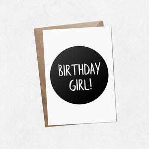 'Birthday girl' on black brush letter A6 greeting card | ink & white