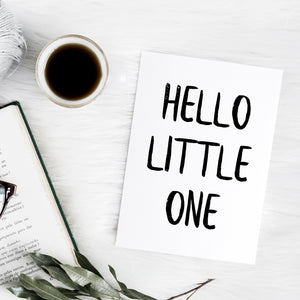 'Hello little one' brush letter A6 greeting card | ink & white