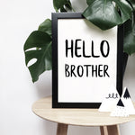 'Hello brother' brush letter monochrome print | ink & white