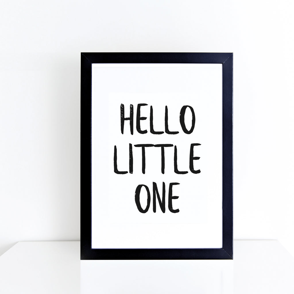 'Hello little one' brush letter monochrome print | ink & white