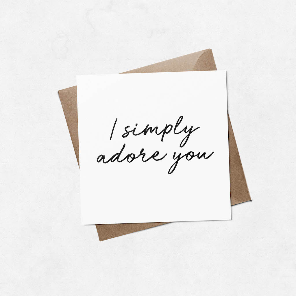 'I simply adore you' brush letter square Valentine's Day card | ink & white