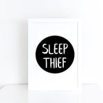 'Sleep thief' brush letter monochrome print | ink & white
