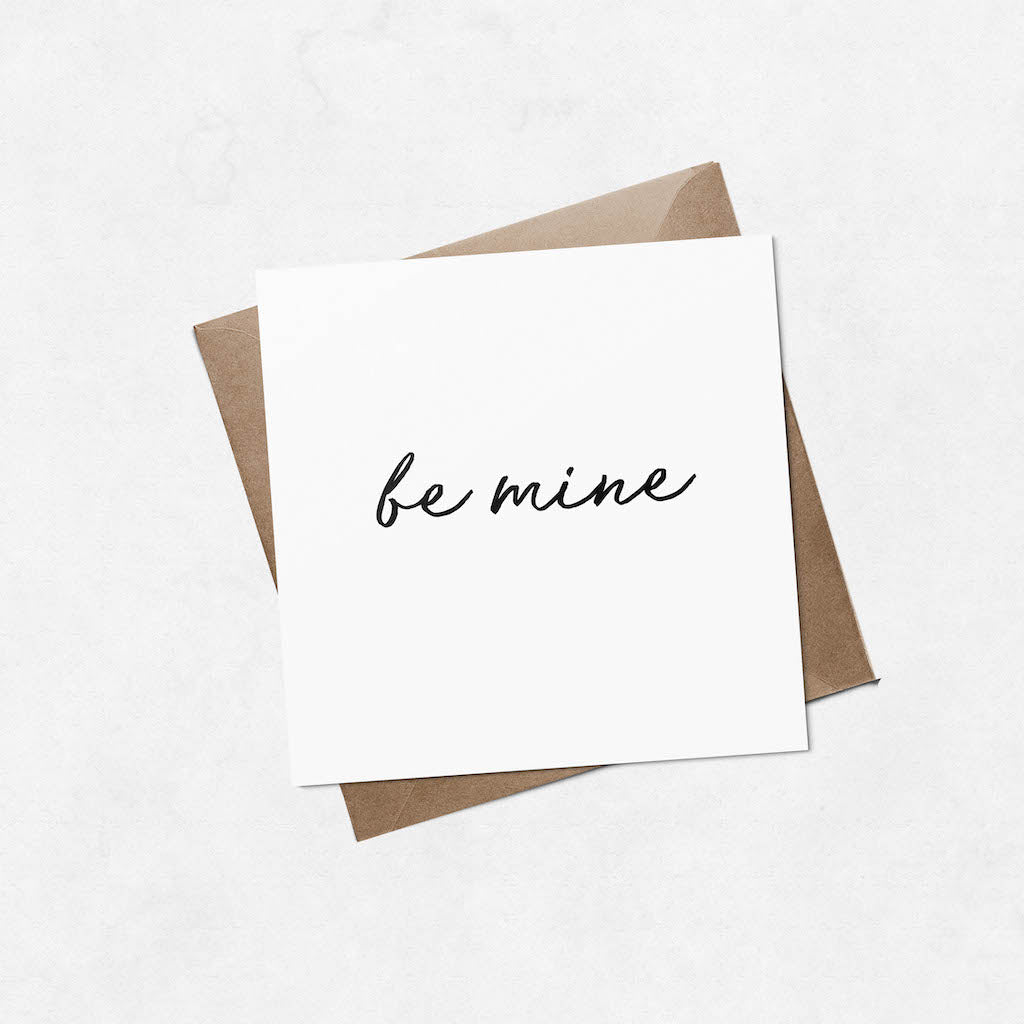 'be mine' brush letter square Valentine's Day card | ink & white