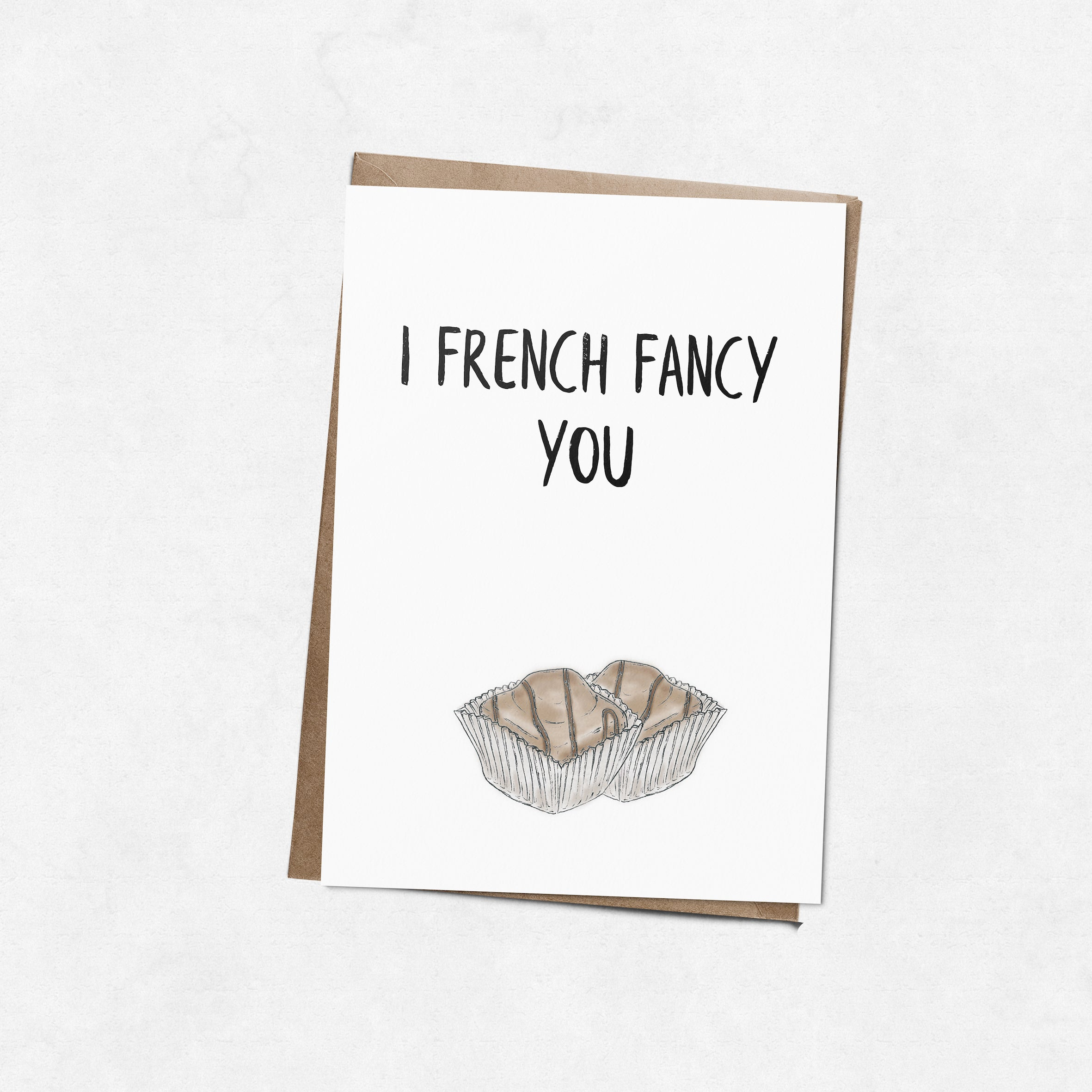 'I French Fancy you' brush letter A6 greeting card | ink & white