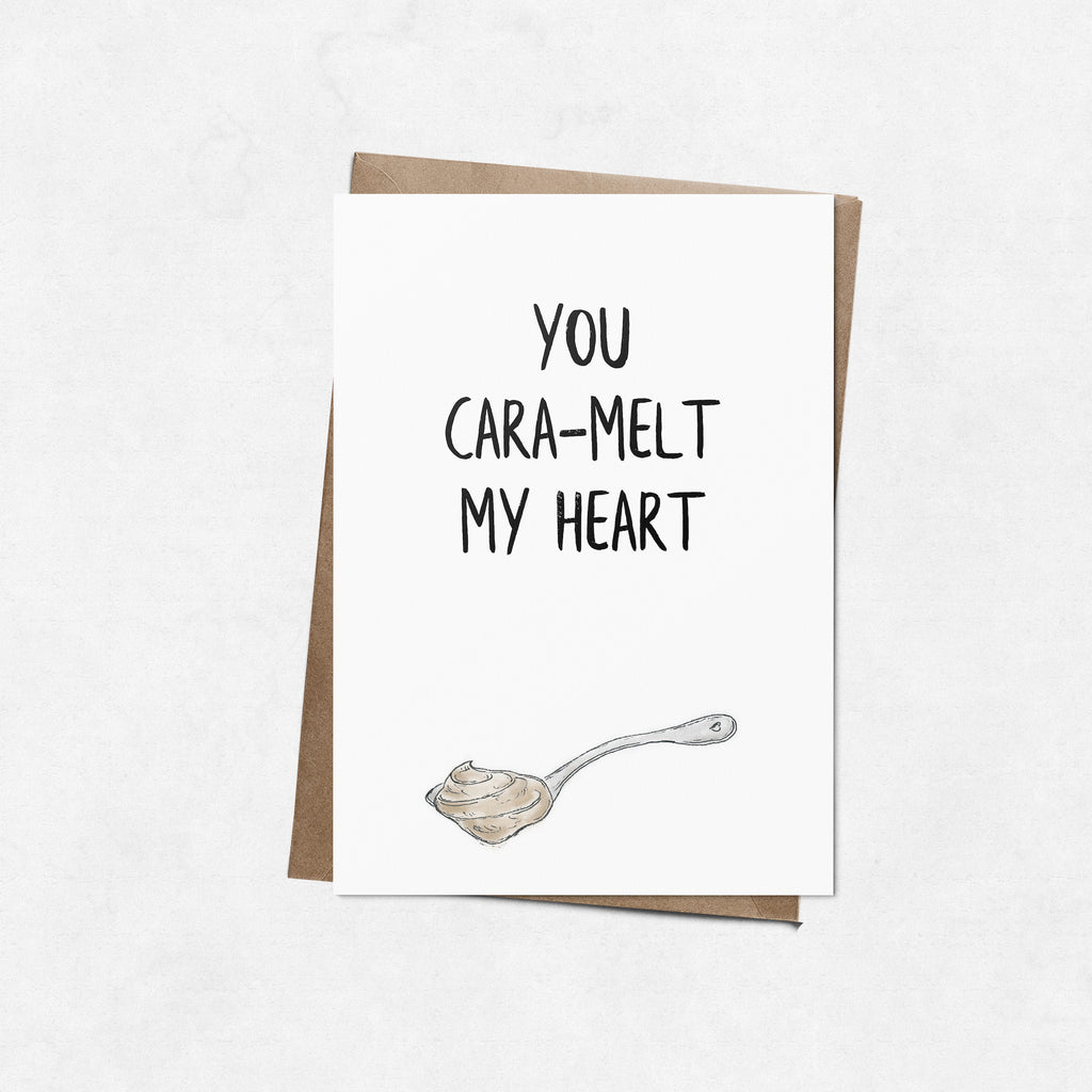 'You cara-melt my heart' brush letter A6 greeting card | ink & white